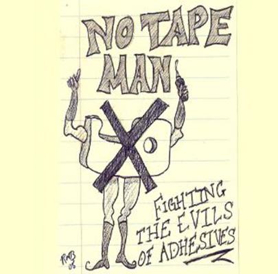 """圖5"""" Tape is Never the Answer!"""""""